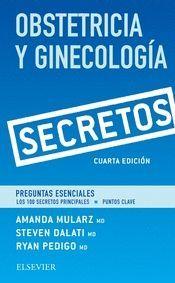 OBSTETRICIA Y GINECOLOGIA. SECRETOS