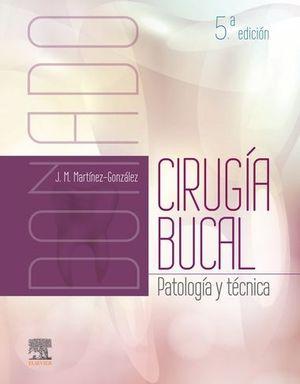 CIRUGÍA BUCAL (5ª ED.). DONADO.