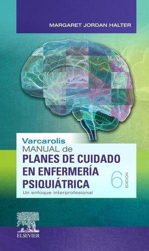 MANUAL DE PLANES DE CUIDADO EN ENFERMERÍA PSIQUIÁTRICA