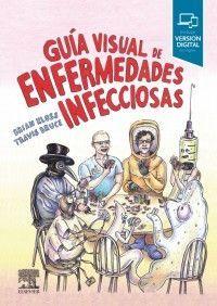 GUÍA VISUAL DE LAS ENFERMEDADES INFECCIOSAS