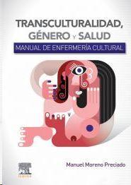 TRANSCULTURALIDAD, GÉNERO Y SALUD