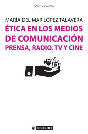 ÉTICA EN LOS MEDIOS DE COMUNICACIÓN