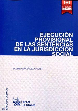 EJECUCION PROVISIONAL DE LAS SENTENCIAS EN LA JURISDICCION SOCIAL
