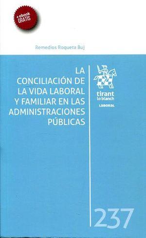 LA CONCILIACIÓN DE LA VIDA LABORAL Y FAMILIAR EN LAS ADMINISTRACIONES PÚBLICAS