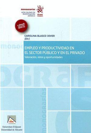 EMPLEO Y PRODUCTIVIDAD EN EL SECTOR PÚBLICO Y EN EL PRIVADO