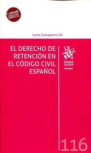 EL DERECHO DE RETENCION EN EL CÓDIGO CIVIL ESPAÑOL