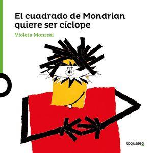 EL CUADRO DE MONDRIAN QUIERE SER CICLOPE. ARTE TRAVIESO 1