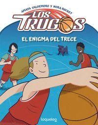 EL ENIGMA DEL TRECE. LOS TRUGOS 1