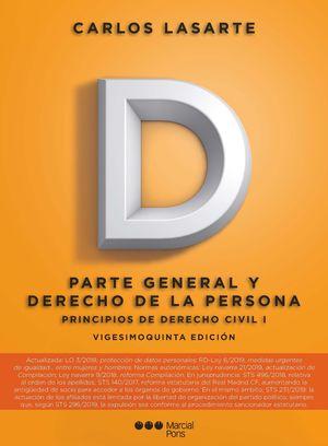 PRINCIPIOS DE DERECHO CIVIL. T.I PARTE GENERAL Y DERECHO DE LA PERSONA