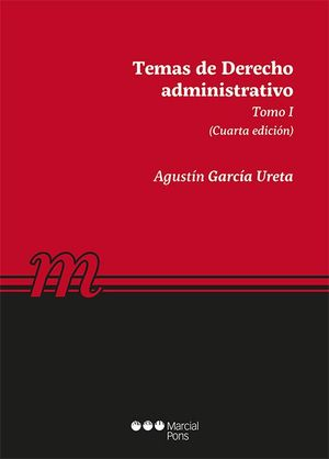 TEMAS DE DERECHO ADMINISTRATIVO T.I