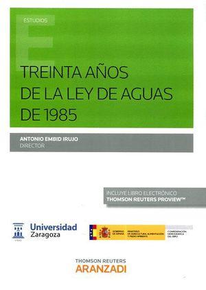 TREINTA AÑOS DE LA LEY DE AGUAS DE 1985