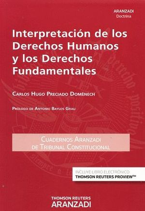 INTERPRETACION DERECHOS HUMANOS Y LOS FUNDAMENTALES