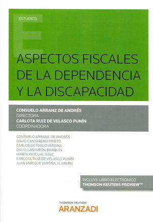 ASPECTOS FISCALES DE LA DEPENDENCIA Y LA DISCAPACIDAD