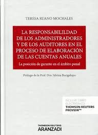 RESPONSABILIDAD DE LOS ADMINISTRADORES Y DE LOS AUDITORES EN EL PROCESO DE ELABORACIÓN DE LAS CUENTAS ANUALES