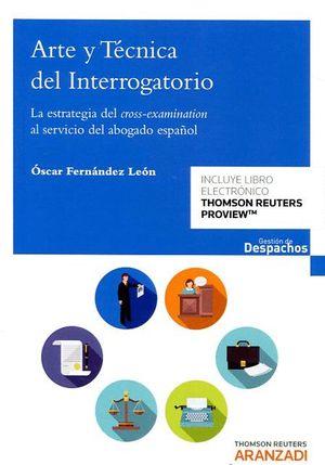 ARTE Y TECNICA DEL INTERROGATORIO