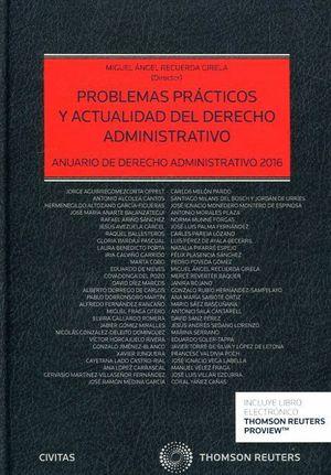 PROBLEMAS PRACTICOS Y ACTUALIDAD DEL DERECHO ADMINISTRATIVO