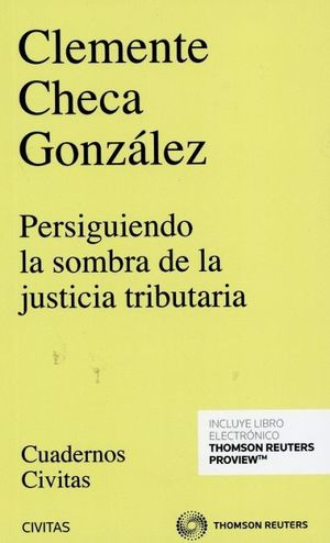PERSIGUIENDO LA SOMBRA DE LA JUSTICIA TRIBUTARIA