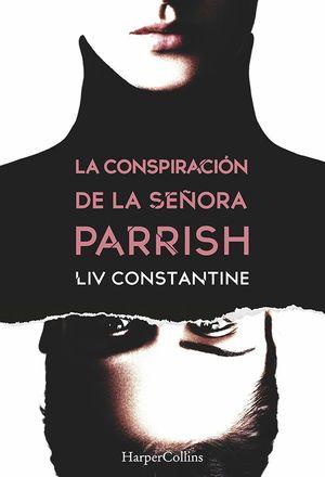 LA CONSPIRACION DE LA SEÑORA PARRISH