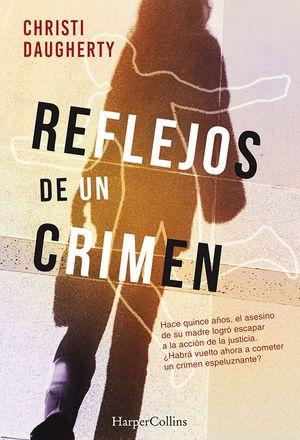REFLEJOS DE UN CRIMEN