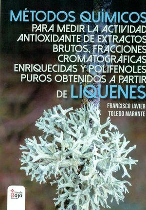 ANTIOXIDANTES LIQUENICOS. MÉTODOS QUIMICOS PARA MEDIR LA ACTIVIDAD ANTIOXIDANTE DE EXTRACTOS BRUTOS,