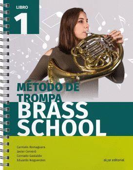 MÉTODO DE TROMPA BRASS SCHOOL. LIBRO 1