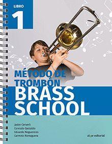 MÉTODO DE TROMBÓN BRASS SCHOOL. LIBRO 1