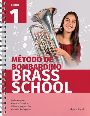 MÉTODO DE BOMBARDINO BRASS SCHOOL. LIBRO 1