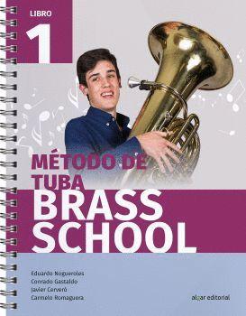 MÉTODO DE TUBA BRASS SCHOOL. LIBRO 1