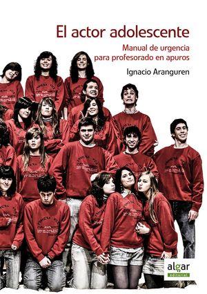 EL ACTOR ADOLESCENTE