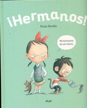 HERMANOS! MI HERMANO ES UN MONO  / MI HERMANO ES UN RINOCERONTE