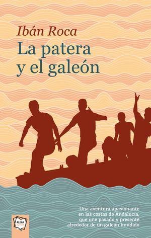 LA PATERA Y EL GALEÓN