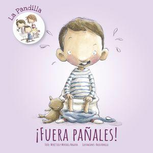 FUERA PAÑALES! - LA PANDILLA