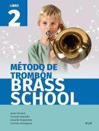 METODO DE TROMBON. BRASS SCHOOL. LIBRO 2