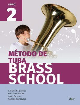 METODO DE TUBA. BRASS SCHOOL. LIBRO 2