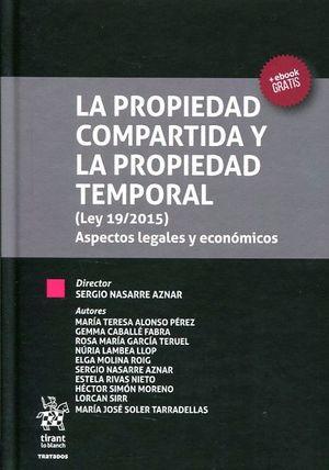 PROPIEDAD COMPARTIDA Y LA PROPIEDAD TEMPORAL (LEY 19/2015) ASPECTOS LEGALES Y EC