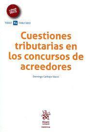 CUESTIONES TRIBUTARIAS EN LOS CONCURSOS DE ACREEDORES