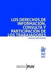 LOS DERECHOS DE INFORMACIÓN, CONSULTA Y PARTICIPACIÓN DE LOS TRABAJADORES