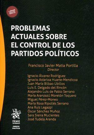 PROBLEMAS ACTUALES SOBRE EL CONTROL DE LOS PARTIDOS POLITICOS