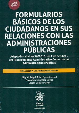 FORMULARIOS BÁSICOS DE LOS CIUDADANOS EN SUS RELACIONES CON LAS ADMINISTRACIONES PUBLICAS