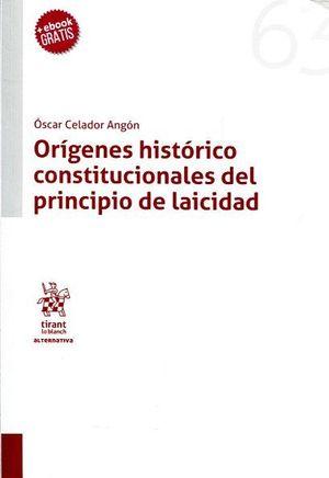 ORIGENES HISTORICO CONSTITUCIONALES DEL PRINCIPIO DE LAICIDAD