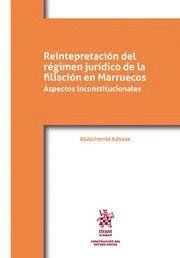 REINTERPRETACION DEL REGIMEN JURIDICO DE LA FILIACION EN MARRUECOS