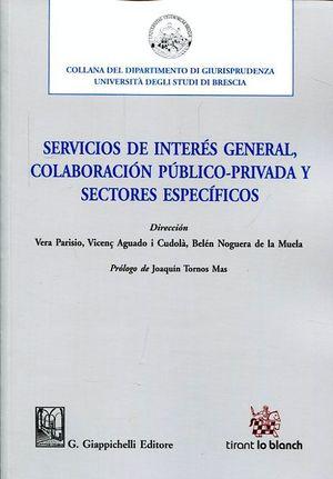 SERVICIOS DE INTERÉS GENERAL, COLABORACIÓN PÚBLICO-PRIVADAY SECTORES ESPECÍFICOS