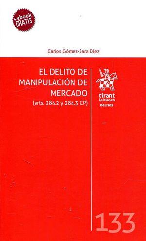 EL DELITO DE MANIPULACIÓN DE MERCADO