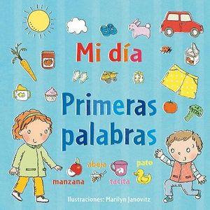 MI DIA. PRIMERAS PALABRAS