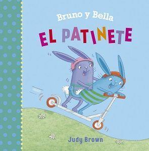 BRUNO Y BELLA. EL PATINETE