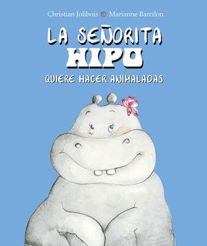 LA SEÑORITA HIPO QUIERE HACER ANIMALADAS