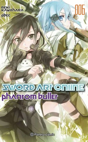 SWORD ART ONLINE N.006 PHANTOM BULLET