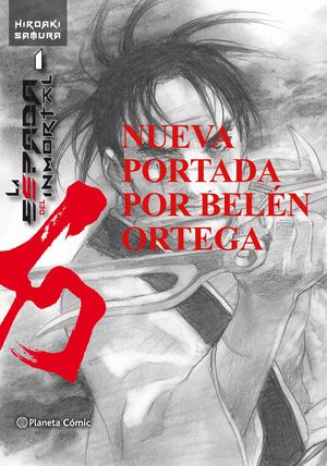 LA ESPADA DEL INMORTAL Nº 01 (PORTADA BELÉN ORTEGA)