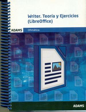 WRITER. TEORIA Y EJERCICIOS (LIBREOFFICE)
