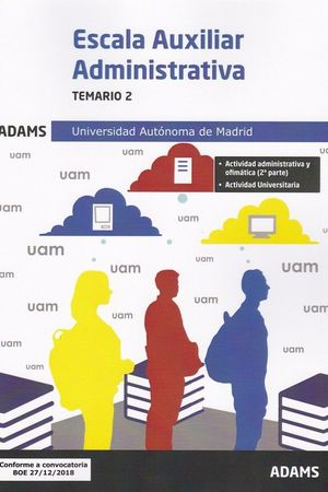 TEMARIO 2 ESCALA AUXILIAR UNIVERSIDAD AUTÓNOMA DE MADRID